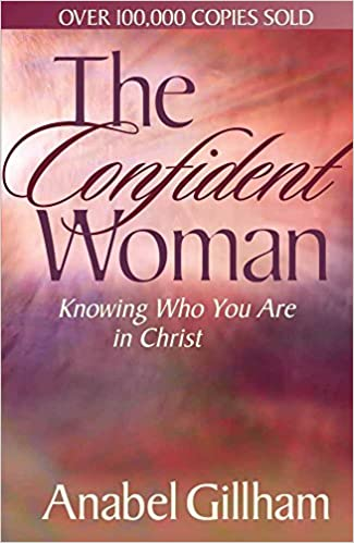 Book The Confident Women: Knowing Who You are in Christ