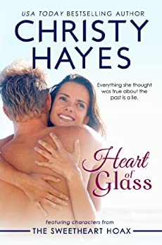Heart of Glass by [Hayes, Christy]