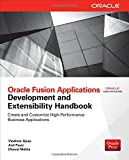 Oracle Fusion Applications Development and Extensibility Handbook (Oracle Press)