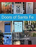 img - for Doors of Santa Fe (Doors of the World) by John Lonergan (2016-07-09) book / textbook / text book