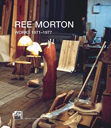 Ree Morton  Works 1971 1977