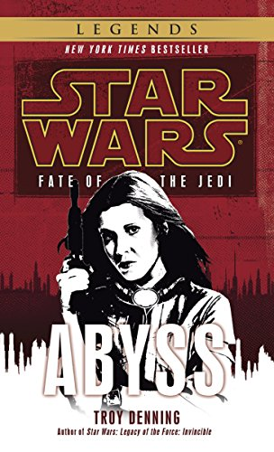 (Abyss: Star Wars Legends (Fate of the Jedi) (Star Wars: Fate of the Jedi - Legends Book 3))
