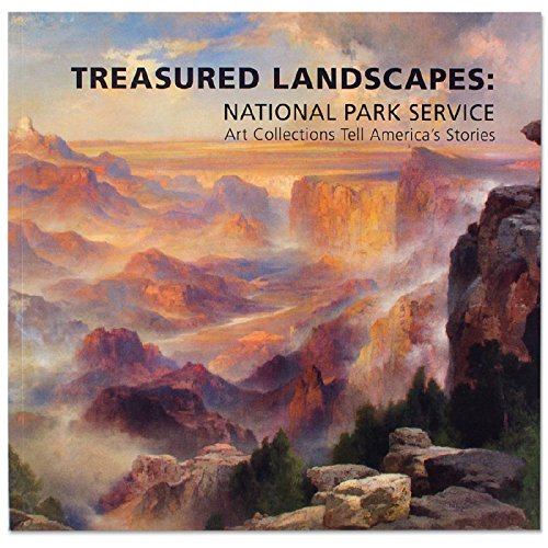 Download Treasured landscapes : National Park Service Art Collections tell America's Stories. pdf