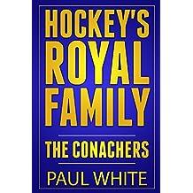 Hockey's Royal Family: The Conachers