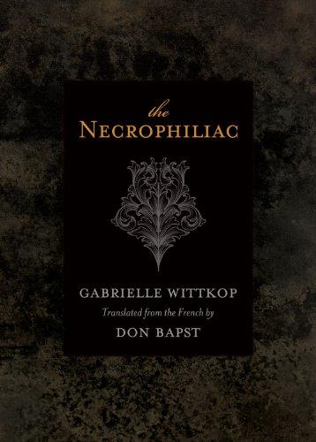 """""""Necrophiliac, The"""" av Gabrielle Wittkop"""