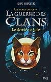 6. La guerre des Clans cycle IV : Le dernier espoir (6)