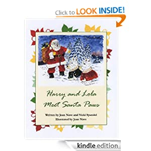 Harry and Lola Meet Santa Paws (Harry and Lola series) Jean Nave and Vicki Spandel