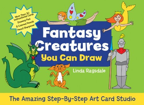 Read Online Fantasy Creatures You Can Draw: The Amazing Step-by-Step Art Card Studio (KIT) by Linda Ragsdale (2008-11-04) pdf