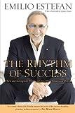The Rhythm of Success, Emilio Estefan, 0451230779