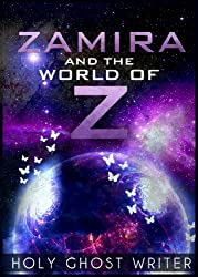 Zamira and the World of Z (Count of Monte Cristo Book 12)