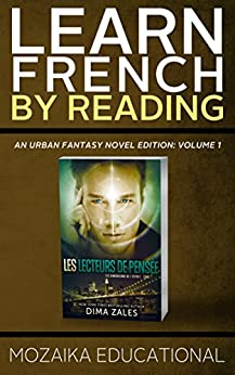 Learn French: by Reading Urban Fantasy (French Edition)