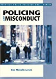 Policing and Misconduct, Lersch, Kim Michelle, 0130270164