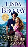 Saving the Mail Order Bride (Outlaw Mail Order Brides)