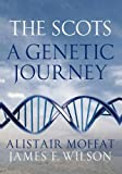 img - for The Scots: A Genetic Journey book / textbook / text book