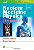 img - for Nuclear Medicine Physics: The Basics book / textbook / text book