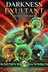 Darkness Exultant: Book Four of The Catmage Chronicles (Volume 4)