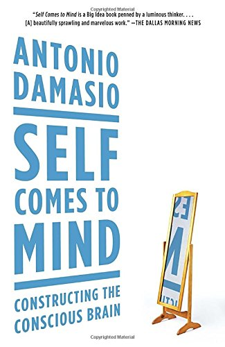 Search : Self Comes to Mind: Constructing the Conscious Brain