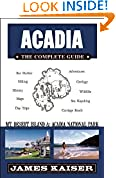 #8: Acadia: The Complete Guide: Acadia National Park & Mount Desert Island (Color Travel Guide)