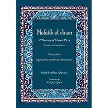 Mafatih al-Jinan: A Treasury of Islamic Piety (Translation & Transliteration): Volume One: Supplications and Periodic Observances (Volume 1)