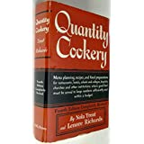Quantity Cookery: Menu Planning and Cooking for Large Numbers