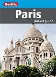 Berlitz: Paris Pocket Guide (Berlitz Pocket Guides)