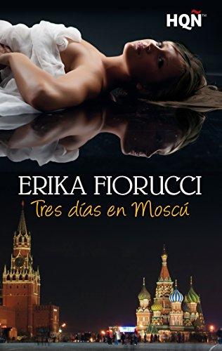 tres-dias-en-moscu-hqn-spanish-edition