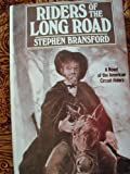 Riders of the Long Road, Stephen Bransford, 0385193998