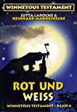 Rot und Weiß (Winnetous Testament 6) (German Edition)