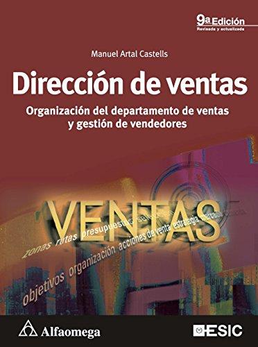 Dirección de ventas - organización del departamento de ventas y gestión de vendedores - 9ª ed. (Spanish Edition)