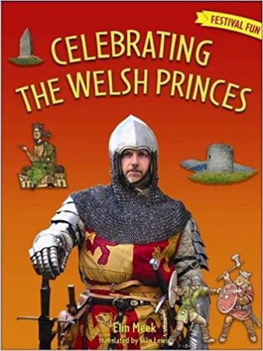 Festival Fun: Celebrating the Welsh Princes