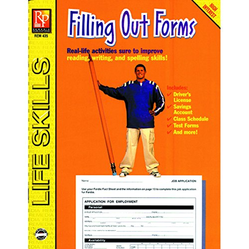 Filling Form (Remedia Publications REM435 Practical Practice Reading Book Series: Filling Out Forms, 0.5