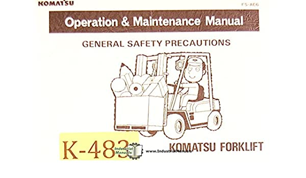 Komatsu Forklift, Safety Maintenance and Troubleshooting