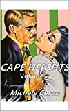 Cape Heights Volume 2: A Daytime Tv Styled Soap Opera Drama