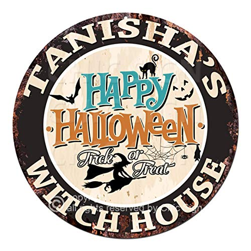 Tanisha'S Happy Halloween Witch House Chic Tin Sign Rustic Shabby Vintage Style Retro Kitchen Bar Pub Coffee Shop Man cave Decor Gift -