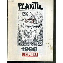Plantu 1998 dans l'express