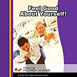 Feel Good About Yourself!