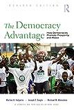 The Democracy Advantage, Morton Halperin and Joseph T. Siegle, 0415990653