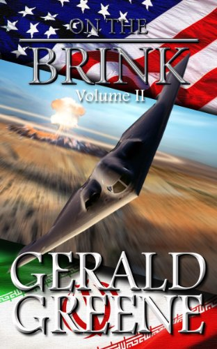 On The Brink 2: TechnoThriller Military Action. Boots on the Ground (War With Iran) by [Greene, Gerald]