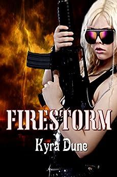 Firestorm (Crossfire Duology #2) by [Dune, Kyra]