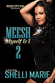 Meesh, Myself and I: Book 2