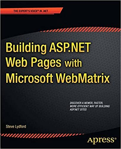 Building ASP.NET Web Pages with Microsoft WebMatrix (The Expert's Voice in .Net)