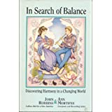 In Search of Balance: Discovering Harmony in a Changing World