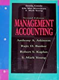 Management Accounting and Cases, Atkinson, Anthony A. and Banker, 0132629658
