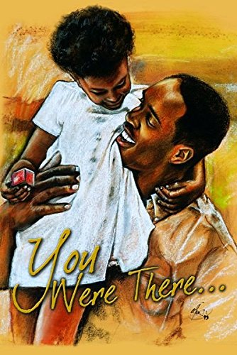 [You Were Always There: African American Father's Day Greeting Card with Envelope (7x5 inches - Glossy Finish)] (African American Stationery)