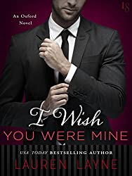 I Wish You Were Mine: An Oxford Novel