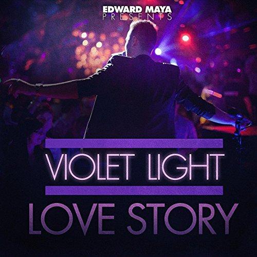 Edward Maya presents Violet Light - Love Story ()