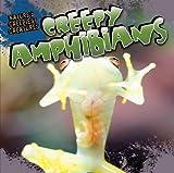 Creepy Amphibians, Nicole Shea, 1433964813