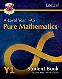 New A-Level Maths for Edexcel: Pure Mathematics - Year 1/AS Student Book (with Online Edition) (CGP A-Level Maths)