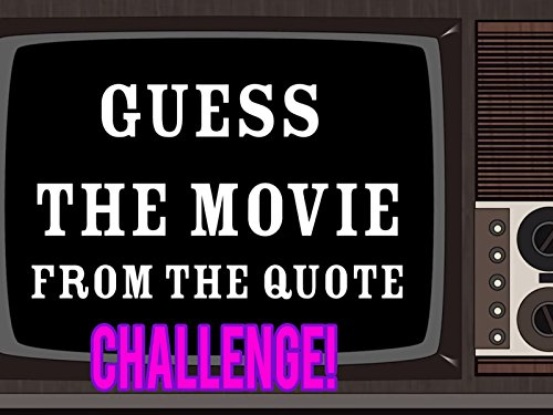 Guess The Movie Quote Challenge. (Watch Frozen Online)