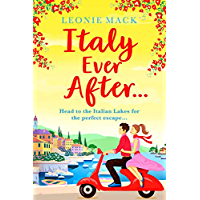 Italy Ever After: A brand new sizzling summer read for 2021 (English Edition)